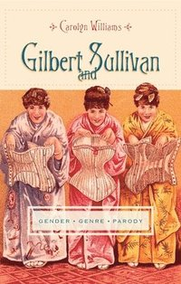 Gilbert and Sullivan (inbunden)