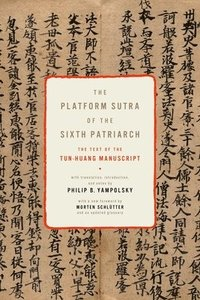 The Platform Sutra of the Sixth Patriarch (inbunden)