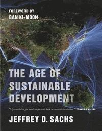 The Age of Sustainable Development (häftad)