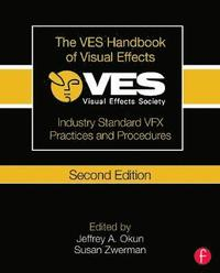 The VES Handbook of Visual Effects (häftad)