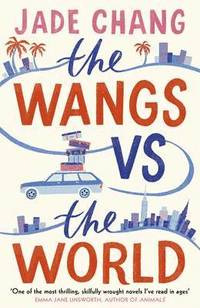The Wangs vs The World (inbunden)