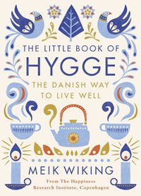 The Little Book of Hygge (inbunden)