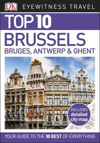 Top 10 Brussels, Bruges, Antwerp and Ghent - E-bok - Dk Travel ...
