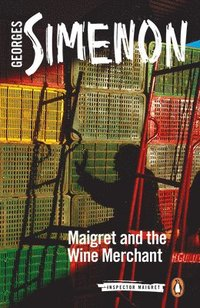 Maigret and the Wine Merchant (häftad)