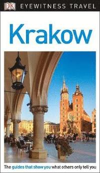 DK Eyewitness Travel Guide Krakow (häftad)