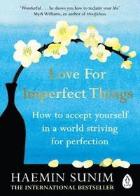 Love for Imperfect Things (häftad)
