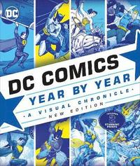 DC Comics Year By Year New Edition (inbunden)