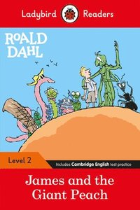Roald Dahl: James and the Giant Peach - Ladybird Readers Level 2 (häftad)