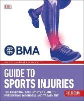 BMA Guide to Sports Injuries: The Essential Step-by-Step Guide to Prevention, Diagnosis, and Treatment (häftad)