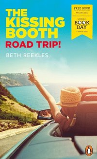Kissing Booth: Road Trip! (e-bok)