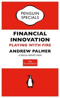 Economist: Financial Innovation (e-bok)