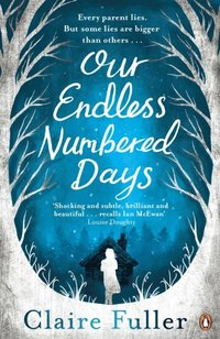 Our Endless Numbered Days (e-bok)