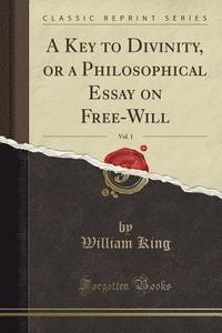 do we have free will philosophy essay