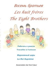 Les huit freres-              -The eight brothers (häftad)