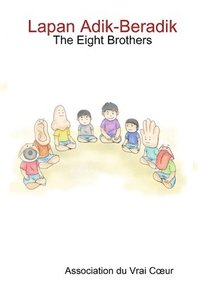 Lapan Adik-Beradik - The Eight Brothers (häftad)