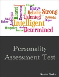 Personality Assessment Test av Stephen Ebanks (E-bok)