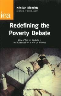 Redefining the Poverty Debate (häftad)