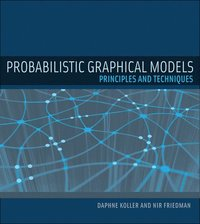 Probabilistic Graphical Models (inbunden)