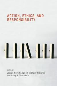 Action, Ethics, and Responsibility (inbunden)