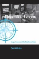 Biopolitical Screens (inbunden)