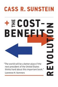 The Cost-Benefit Revolution (inbunden)