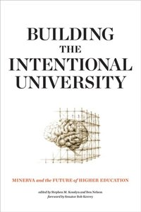 Building the Intentional University (e-bok)