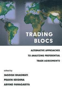 trading blocs essay Recent developments in trade policies and other barriers to integration    external engagement, with regional trading blocs or through the.