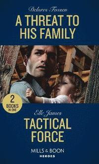 A Threat To His Family / Tactical Force (häftad)