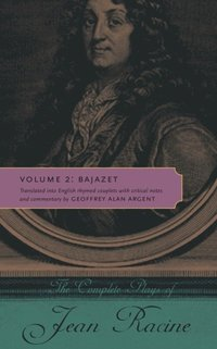 Complete Plays of Jean Racine (e-bok)