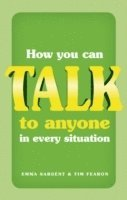How You Can Talk to Anyone in Every Situation (häftad)