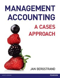 Management Accounting: A Cases Approach (e-bok)