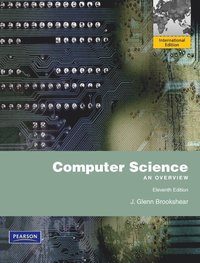 Computer Science with Companion Website Access Card 11th Edition