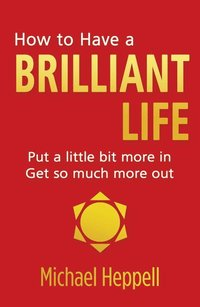 How to Have a Brilliant Life (häftad)
