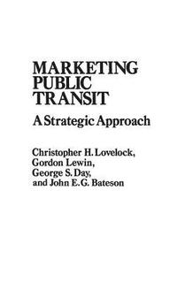 Marketing Public Transit (inbunden)