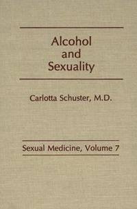 Alcohol and Sexuality (inbunden)