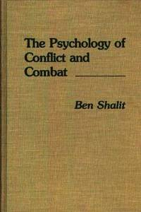 The Psychology of Conflict and Combat (inbunden)