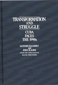Transformation and Struggle (inbunden)