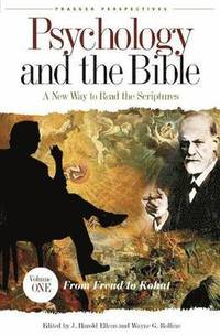Psychology and the Bible (inbunden)