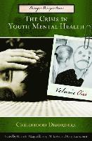 The Crisis in Youth Mental Health [4 volumes] (inbunden)