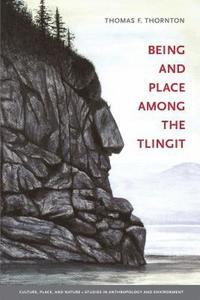Being and Place among the Tlingit (häftad)