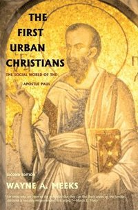 The First Urban Christians (häftad)