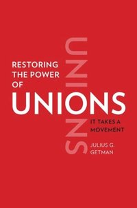Restoring the Power of Unions (e-bok)