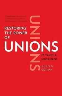 Restoring the Power of Unions (häftad)