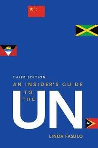 An insider's guide to the UN / Linda M. Fasulo