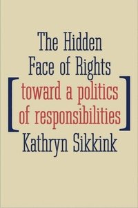 The Hidden Face of Rights (inbunden)