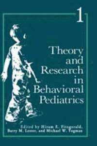Theory and Research in Behavioral Pediatrics (inbunden)