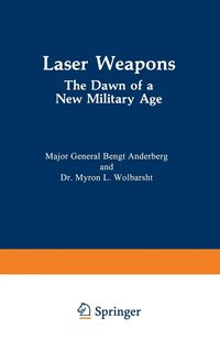 Laser Weapons (inbunden)