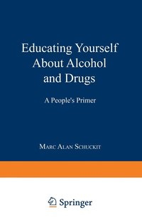 Educating Yourself About Alcohol And Drugs
