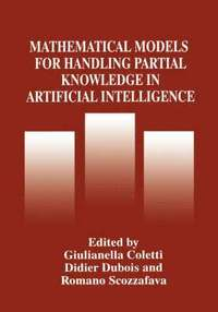 Mathematical Models for Handling Partial Knowledge in Artificial Intelligence (inbunden)