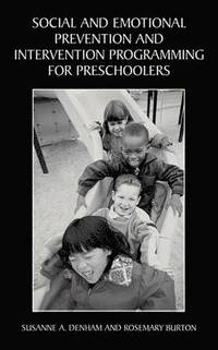 Social and Emotional Prevention and Intervention Programming for Preschoolers (inbunden)